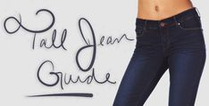 7 Online Stores for Tall Jeans (Your Tall Jean Guide) | Tallook | Tall Fashion