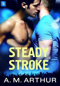 Steady Stroke by A.M. Arthur