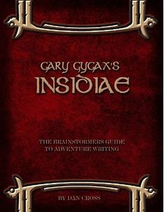 Gary Gygax's Gygaxian Fantasy Worlds Volume Insidiae Fantasy Rpg, Fantasy World, Gary Gygax, Dying Of The Light, Game Sales, Storytelling, How To Get, Ads, Adventure