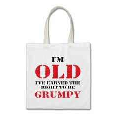 Funny Senior Citizen Gift Canvas Bags  Click on photo to purchase. Check out all current coupon offers and save! http://www.zazzle.com/coupons?rf=238785193994622463&tc=pin