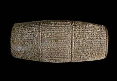 Cylinder of Nebuchadnezzar II, southern Iraq, Neo- Babylonian dynasty, 604 - 562 BCE. The cuneiform text describes the three palaces which Nebuchadnezzar built for himself in Babylon. The first palace was a rebuilding of the palace used by his father Nabopolassar. When it did not seem grand enough, he built himself a new palace on the northern edge of Babylon. Later, Nebuchadnezzar erected new city walls around the east side of Babylon and built a third palace. Cylinders of this type were…