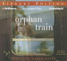 Orphan train a novel Orphan Train Book, Unexpected Friendship, Foster Care System, Compact Disc, Adolescence, Life Skills, Audio Books, The Fosters, Storytelling