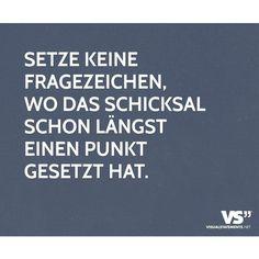 Setze kein Fragezeichen.  #VisualStatements... - http://1pic4u.com/2015/09/09/setze-kein-fragezeichen-visualstatements/