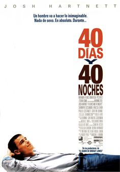 2002 - 40 días y 40 noches - 40 Days and 40 Nights