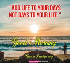 Do you know what is the Magic of A Good Morning Quotes? Each & Every Morning without a good morning wishes to your loved ones is like you met them without talking. just after we wake up from the… Good Morning Wishes Love, Flirty Good Morning Quotes, Good Morning Beautiful Gif, Positive Good Morning Quotes, Morning Quotes Images, Cute Good Night, Good Morning Inspirational Quotes, Morning Greetings Quotes, Good Morning Photos