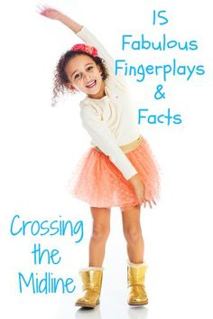 Crossing the Midline with Fingerplays develop Crossing the Midline, self regulation, oral language, transitions, classroom management