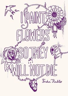 #Frida Kahlo Quotes for Girls Who Want to Set Their Creativity on Fire…