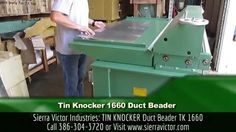 Sierra Victor Industries: TIN KNOCKER Duct Beader. MODEL TK 1660. CALL 386-304-3720 or Visit http://sierravictor.com/index.php?dispatch=products.view&product_id=1471