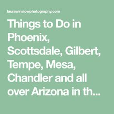 Things to Do in Phoenix, Scottsdale, Gilbert, Tempe, Mesa, Chandler and all over Arizona in the Summer with your kids to have your most memorable summer yet! Fun activities and ideas for the whole family!The Ultimate Guide to a Memorable Arizona Summer :: 101 Boredom Busters to Beat the Heat in…