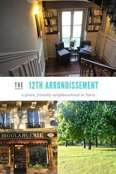 The 12th arrondissement of Paris is friendly, green and almost tourist free.  It makes for a perfect, authentic Paris experience  #France #Paris #travelplanning