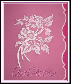 Une de nos réalisation - Avec Passion. Pergamano, Parchment Craft, Dentelle de Papier.