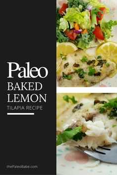 This baked lemon and herb tilapia recipe is healthy, tasty, super easy to make, and is a crowd pleaser. 100% Paleo, Whole30, Gluten-free!