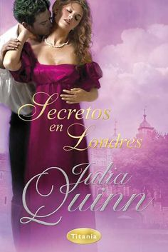 Buy Secretos en Londres by Julia Quinn and Read this Book on Kobo's Free Apps. Discover Kobo's Vast Collection of Ebooks and Audiobooks Today - Over 4 Million Titles! Beau Film, Romance Novel Covers, Romance Novels, Books To Buy, My Books, Ebooks Pdf, Beautiful Love Pictures, Rose Dress, Historical Romance