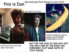 This is Dan. And I agree with the bottom one, the only reason i post so much about him is hes one of my favorite members.
