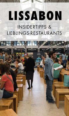 Echte Insider- und Geheimtipps für Lissabon. Wir verraten dir unsere Lieblingsorte und Restaurants, die du nicht in jedem Reiseführer findest.
