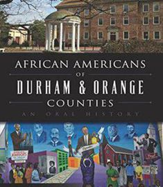 African Americans Of Durham & Orange Counties: An Oral History PDF