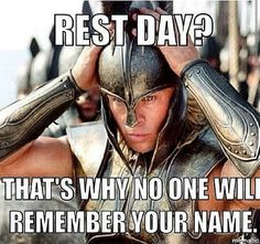 Gym humor....rest day?