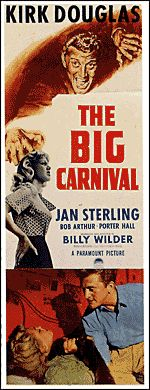 Movie Posters:Film Noir, Ace In The Hole (Paramount, Insert X AlternateTitle: The Big Carnival. Kirk Douglas, Love Posters, Film Posters, Holes Movie, Double Indemnity, Billy Wilder, Cinema, In The Hole, Internet Movies