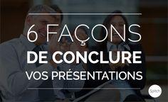 Découvrez 6 façons de conclure une présentation