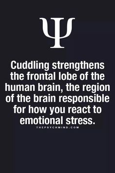 Cuddling is all great.