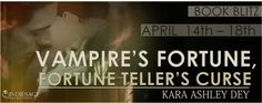 Spreading The Word With Denise&Donna: Vampire's Fortune, Fortune Teller's Curse by Kara ... today on my blog plus enter Rafflecopter contest