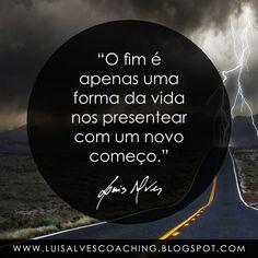 """PENSAMENTO DO DIA  O que representa o fim para você?  QUOTE OF THE DAY: """"The end is just one way that life has to present us with a new beginning. - LUIS ALVES""""  Conheça o meu canal no YouTube: https://www.youtube.com/c/luisalvescoaching  #PensamentoDoDia #FraseDoDia #Fim #Começo #Sucesso #Superação #Coaching #LifeCoaching #LeiDaAtração"""