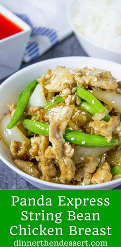 Panda Express String Bean Chicken Breast with onions cooked quickly in a wok in a light ginger soy sauce.