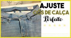 Dicas de Costura - Ajustar Cós Calça Jeans