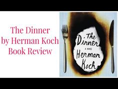 The Dinner by Herman Koch Book Review - YouTube
