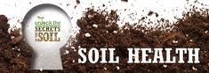 Soil Health Awareness - Unlock the Secrets in the Soil Homestead Farm, Environmental Education, Organic Matter, Farm Gardens, Banner, Healthy, Ethnic Recipes, Farmers, Conservation