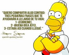 In your first attempt to learn Spanish, the first thing you will be taught about is greetings. Simpsons Frases, Simpsons Quotes, Simpsons Cartoon, Simpson Tv, Homer Simpson, Lisa Simpson, Spanish Memes, Spanish Quotes, Simpsons Springfield