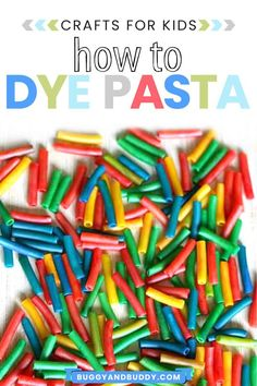 Instructions on how to dye pasta for making crafts like pasta necklaces or jewelry, for art projects like collages or for play activities for kids. #diy #pastacrafts #pastaart #parenting #ece #preschool #recipesforcreating Macaroni Art, Macaroni Crafts, Pasta Crafts, Craft Projects For Adults, Arts And Crafts Projects, Kid Projects, School Projects, Craft Ideas, Toddler Crafts