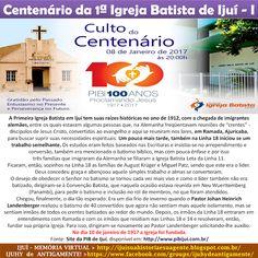 IJUÍ - RS - Memória Virtual: O Centenário da 1a. Igreja Batista de Ijuí - 1917 ...