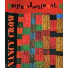 early Nancy Crow quilt