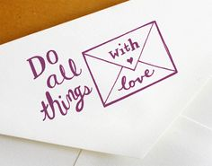 Do all things with love, cute envelope stamp