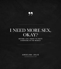 Say+What?+Angelina+Jolie's+Most+Mind-Blowing+Quotes+via+@Who What Wear
