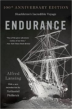Endurance: Shackleton's Incredible Voyage by Alfred Lansing - The harrowing tale of British explorer Ernest Shackleton's 1914 attempt to reach the South Pole, one of the greatest adventure stories of the modern age. Albania, Best Adventure Books, Adventure Stories, Greatest Adventure, New York Times, Guide Amsterdam, Thing 1, Nonfiction Books, Ebook Pdf