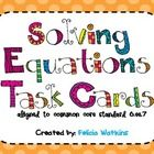 This set of 24 task cards covers solving algebraic equations for x. These are aligned with common core standard 6.EE.7.  This packet also includes ...