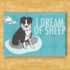 Australian Shepherd Magnet - I Dream of Sheep - Black Tri Australian Shepherd Dog Magnet on Etsy, $5.99