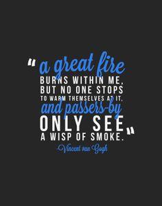 INSTANT DOWNLOAD Vincent van Gogh Fire Quote by artkeptsimple