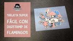 Tarjeta muy fácil con digistamps de flamenco