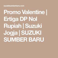 Promo Valentine   Ertiga DP Nol Rupiah   Suzuki Jogja   SUZUKI SUMBER BARU