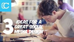 3 Ideas For A Great Social Media Design