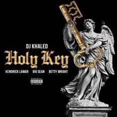 """DJ Khaled's new album 'Major Key' is all set to hit stores on July As promised, he premieres his new single """"Holy Key"""" featuring Kendrick Lamar, Big Sean and Betty Wright. Listen to the music on page Dj Khaled New Album, New Music, Good Music, Howwe Music, Nas Albums, Betty Wright, Nba Pictures, Hip Hop News, Mp3 Song Download"""
