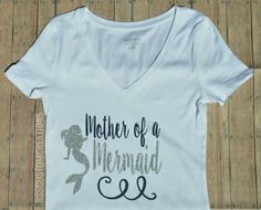 Mother of a Mermaid, Mermaid mom shirt  Hey, I found this really awesome Etsy listing at https://www.etsy.com/listing/397880799/mother-of-a-mermaid-shirt-mother