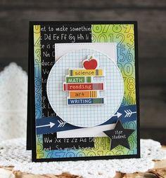Star Student card by creative team member Laurie Schmidlin. Handmade Teachers Day Cards, Greeting Cards For Teachers, Teacher Cards, Happy Teachers Day, Kids Cards, School Scrapbook, Scrapbook Cards, School Book Covers, Star Students