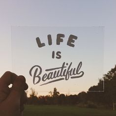 Typeverything.com Life is Beautiful by Sean...