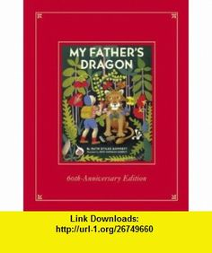 My Fathers Dragon Limited Edition of the 60th Anniversary Deluxe Edition (9780375856952) Ruth Stiles Gannett, Ruth Chrisman Gannett , ISBN-10: 0375856951  , ISBN-13: 978-0375856952 ,  , tutorials , pdf , ebook , torrent , downloads , rapidshare , filesonic , hotfile , megaupload , fileserve