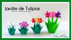 Isa Klein Tutorial 40: Jardim de Tulipas - Tulip Garden Origami Tutorial, Flower Tutorial, Origami Gifts, Tulips Garden, Planter Pots, Christmas Ornaments, Paper, Projects, Crafts