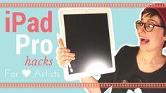 iPad Pro Hacks for Artists